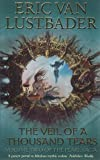 The Veil of a Thousand Tears: The Pearl Saga Volume Two (0006486088) by Lustbader, Eric Van