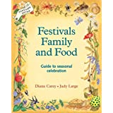 Festivals, Family and Foodby Judy Large