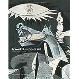 A World History of Artby Hugh Honour