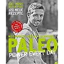 Paleo 2 - Steinzeit Diät: Power every day. eat  move...