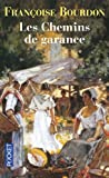 img - for Les Chemins De Garance (French Edition) book / textbook / text book