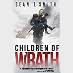 Children of Wrath: Wrath, Book 2 | Sean T. Smith