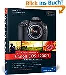 Canon EOS 1200D. Das Kamerahandbuch:...