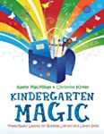 Kindergarten Magic: Theme-Based Lesso...