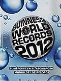 Guinness World Records 2012 (Spanish Edition)