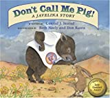 Don't Call Me Pig! A Javelina Story