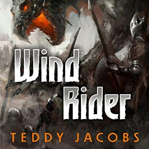 Wind Rider: Return of the Dragons, Book 2 | [Teddy Jacobs]