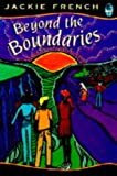 Beyond the Boundaries (0207187460) by French, Jackie
