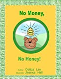 img - for No Money, No Honey!: The Key To Your Child's Financial Success book / textbook / text book