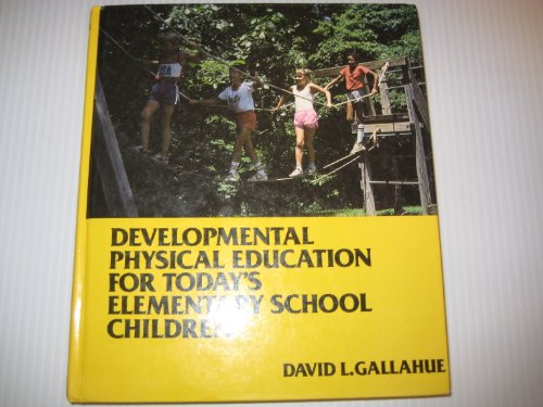 Developmental Physical Education for Today's Elementary School Children.
