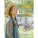 Anne Of Green Gables: The Official Movie Adaptationby Press Davenport