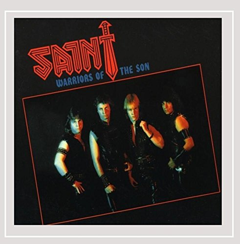 CD : Saint - Warriors Of The Son (CD)
