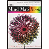 The Mind Map Book: How to Use Radiant Thinking to Maximize Your Brain's Untapped Potential ~ Tony Buzan