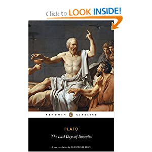The Last Days of Socrates (Penguin Classics) by Plato and Christopher Rowe