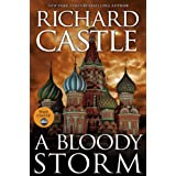 A Bloody Storm: A Derrick Storm Short ~ Richard Castle