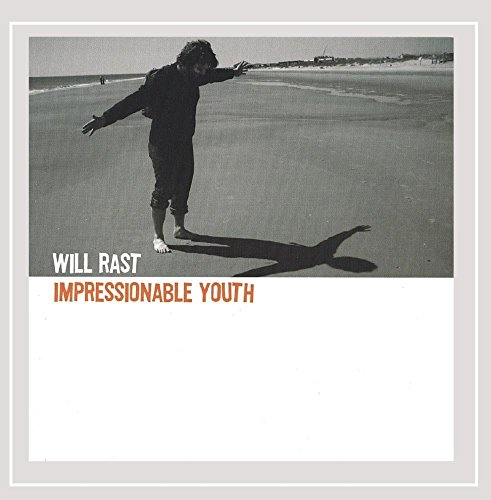CD : WILL RAST - Impressionable Youth