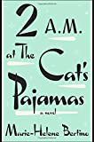 img - for 2 A.M. at The Cat's Pajamas book / textbook / text book