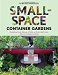Small-Space Container Gardens: Transf...