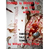 Fishing in Brains for an Eye with Teeth