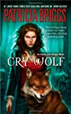 Cry Wolf (Alpha and Omega)