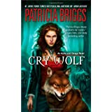"Cry Wolf: An Alpha and Omega Novelvon ""Patricia Briggs"""