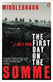 img - for The First Day on the Somme (Penguin History) book / textbook / text book