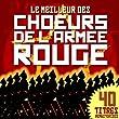 Le Meilleur Des Choeurs De L'Arm�e Rouge (40 Titres Remasteris�s)