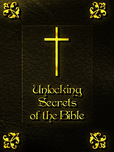 Unlocking Secrets of the Bible