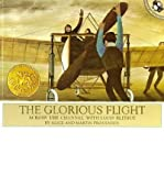 The Glorious Flight (0874990637) by Provensen, Alice