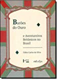 img - for Bar es do Ouro e Aventureiros Brit nicos no Brasil book / textbook / text book