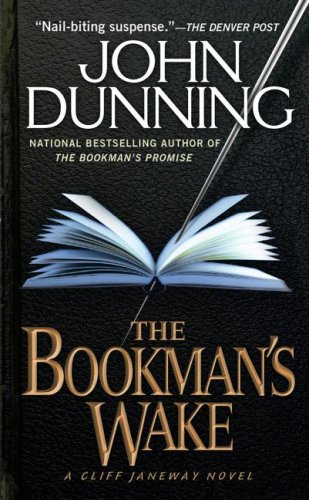 The Bookman's Wake (Cliff Janeway Novels (Paperback)), JOHN DUNNING