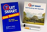 img - for Quit Smoking Quit Smart Kit: How to Quit Smoking the Easy Way with the Quit Smoking Hypnosis CD, Quit Smart Stop Smoking Guidebook - It is Easier than You Think, and Quit Smoking Cigarette Substitute book / textbook / text book