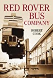 Red Rover Bus Company (0752444425) by Cook, Robert