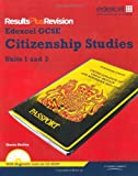Ms Sharon Shelley Results Plus Revision: GCSE Citizenship Student Book Plus CD-ROM: Units 1-3