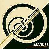 Franz Ferdinand Matinee