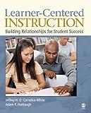 Learner-Centered Instruction: Building Relationships for Student Success