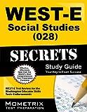 img - for WEST-E Social Studies (028) Secrets Study Guide: WEST-E Test Review for the Washington Educator Skills Tests-Endorsements (Secrets (Mometrix)) book / textbook / text book