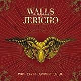 echange, troc Walls of Jericho - With Devils Amongst Us All