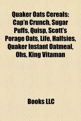 quaker-oats-cereals-capn-crunch-sugar-puffs-quisp-scotts-porage-oats-life-halfsies-quaker-instant-oa