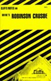 img - for Defoe's Robinson Crusoe (Cliffs Notes) by Cynthia C. McGowan (1976-06-02) book / textbook / text book