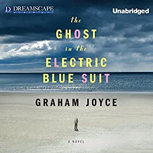 The Ghost in the Electric Blue Suit Audiobook