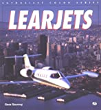 Learjets (Enthusiast Color Series) (0760300496) by Szurovy, Geza