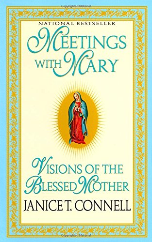Meetings with Mary