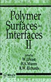 Polymer Surfaces and Interfaces II (No. 2)
