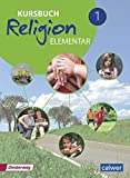 Kursbuch Religion Elementar 1