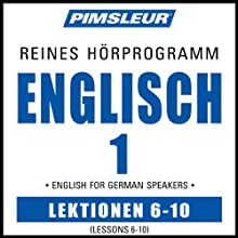 ESL German Phase 1, Unit 06-10: Learn to Speak and Understand English as a Second Language with Pimsleur Language Programs  von Pimsleur