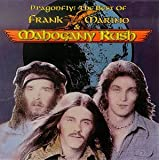 Dragonfly: The Best of Frank Marino & Mahogany Rushby Frank Marino &...