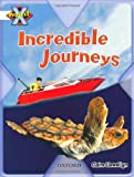 Project X: Journeys: Incredible Journeys (0198471718) by Llewellyn, Claire