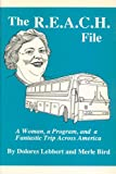 The R.E.A.C.H. File: A Woman, a Program, and a Fantastic Trip Across America