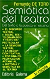 img - for Semiotica Del Teatro: Del Texto a LA Puesta En Escena (Serie La Escena) (Spanish Edition) book / textbook / text book